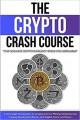 The Crypto Crash Course